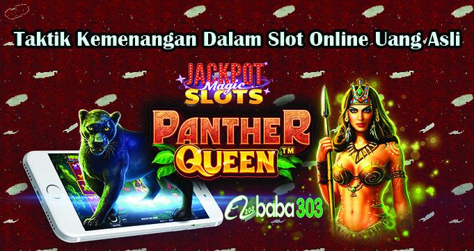 Taktik Kemenangan Dalam Slot Online Uang Asli
